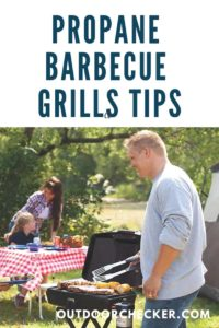 Propane Barbecue Grills Tips