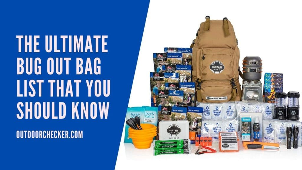 The Ultimate Bug Out Bag List That You Should Know