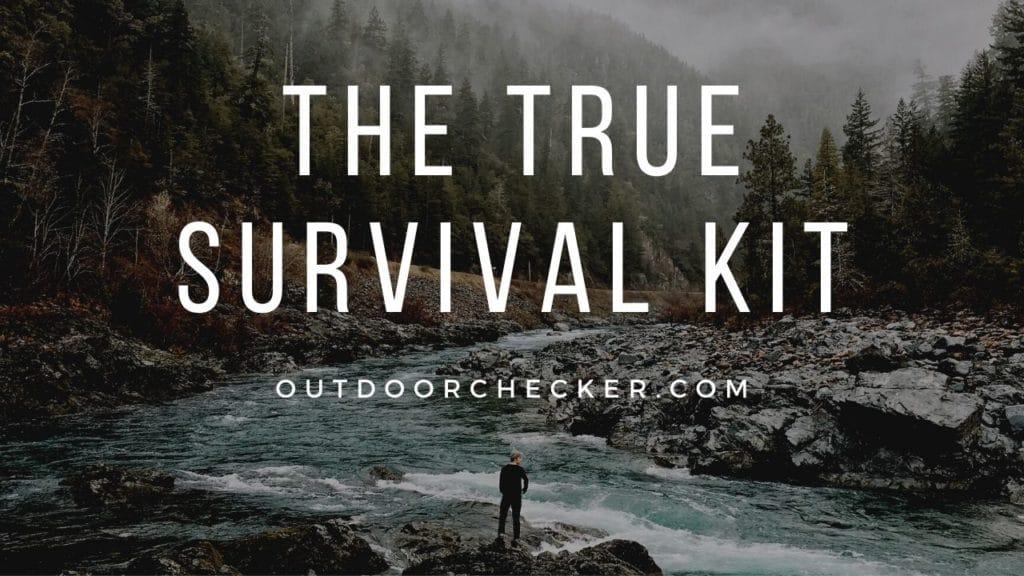 THE TRUE SURVIVAL KIT