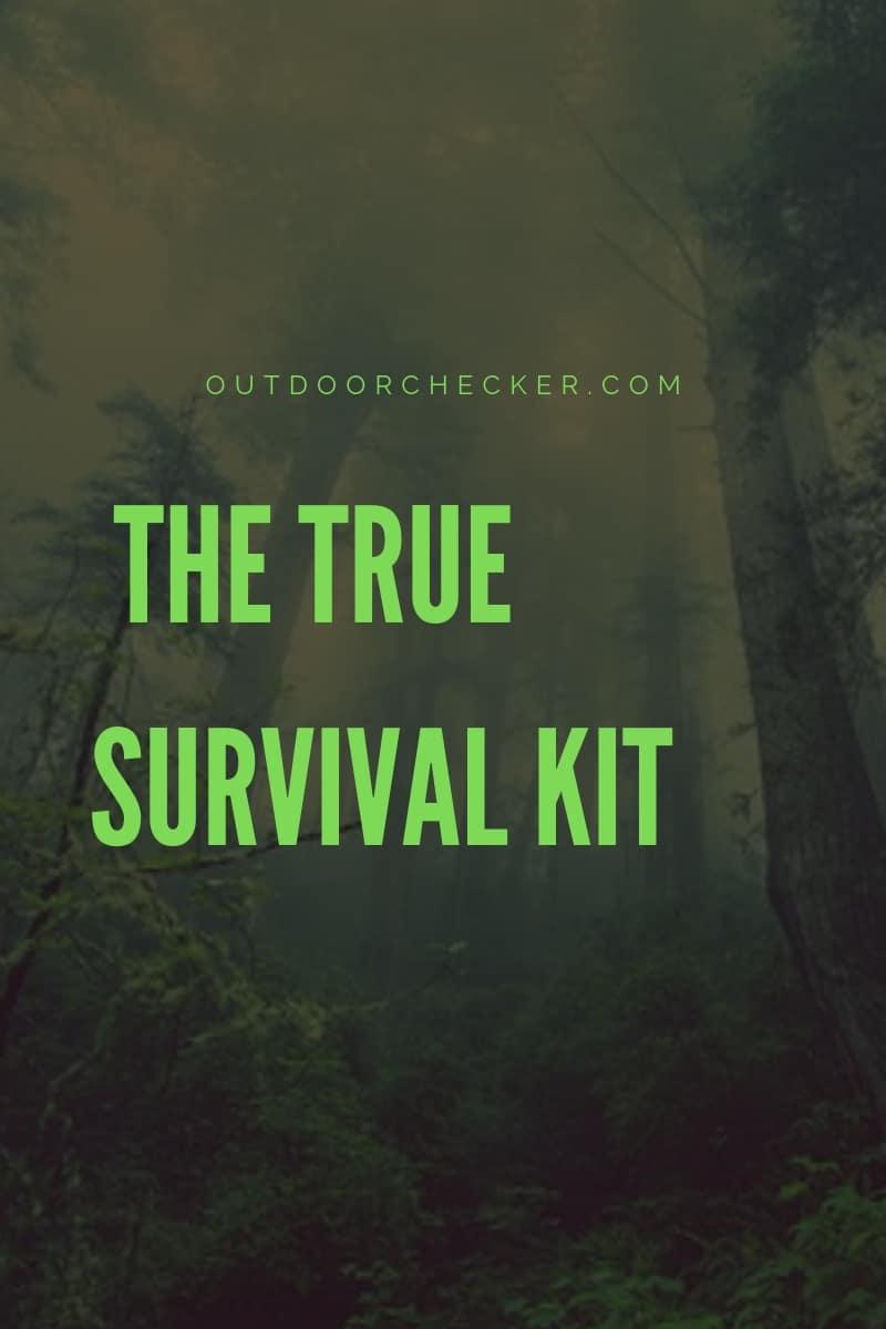 SURVIVAL – THE TRUE SURVIVAL KIT