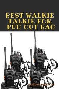 Best Walkie Talkie For Bug Out Bag