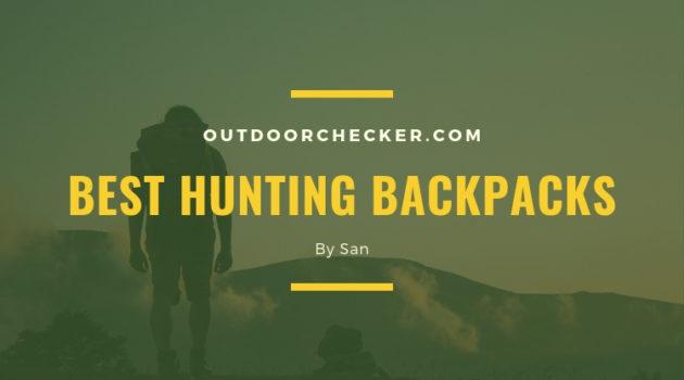 Best Hunting Backpacks (
