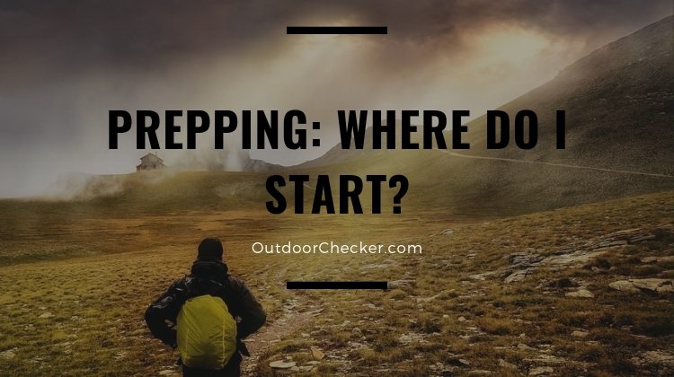 PREPPING_ WHERE DO I START_
