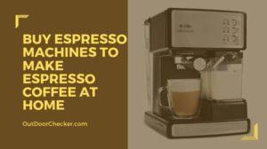 Buy Espresso Machines