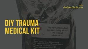DIY TRAUMA MEDICAL KIT