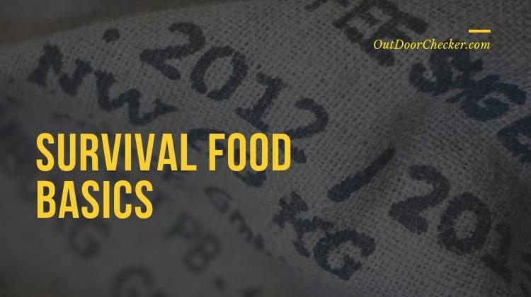 SURVIVAL FOOD BASICS