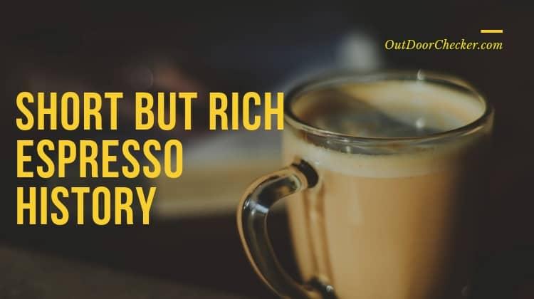 Short but Rich Espresso History