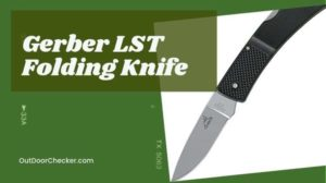 Gerber LST Folding Knife