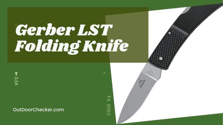 Gerber LST Folding Knife