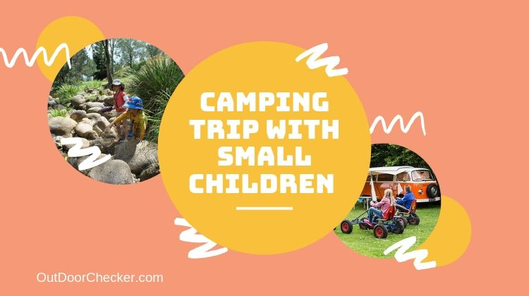 Camping Trip with Small Children