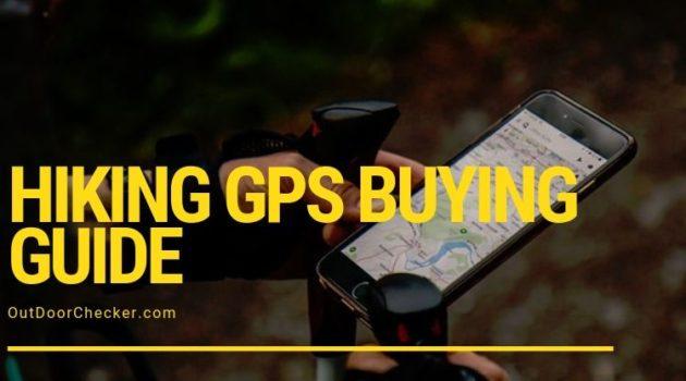 Hiking GPS Buyiing Guide