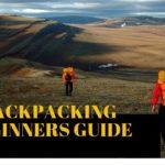 Backpacking Beginners Guide