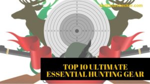 top 10 hunting items