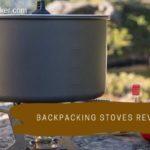 Backpacking Stoves Reviews