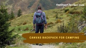 canvas backpacks for camping