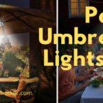 Patio Umbrella Lights 101